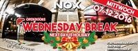 Wednesday BREAK at NOX@Nox Bar