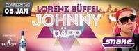 Lorenz Büffel - Johnny DÄPP live@Shake