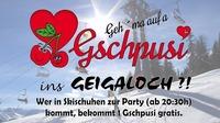 Opening Party mit Gschpusi@Après-Ski Bar Geigaloch