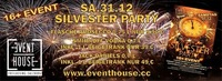 Silvester PARTY im EVENT HOUSE Freilassing@Eventhouse Freilassing