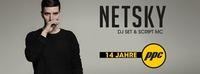 14 Jahre PPC: Netsky DJ Set & Script MC@P.P.C.