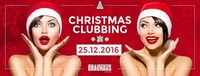 Christmas Clubbing@Bräuhaus Events
