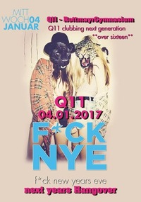 Q11 - F*UCK NYE - Next years Hangover +16@Johnnys - The Castle of Emotions