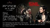 SNL - Saturday Night Life!@Prince Cafe Bar