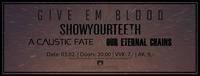 LIVE Give'em Blood & Show Your Teeth + Supports | Bergwerk@Bergwerk