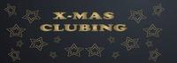 X-MAS Clubbing@WhiskyMühle Reischer