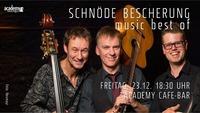Schnöde Bescherung - music best of@academy Cafe-Bar