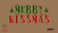 Merry Kissmas@Feuer & Eis