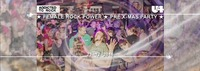 ATR ★ Female Rock Power ★ oH Tannenbaum ★ Pre Xmas Party!@U4