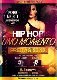 Hip Hop meets *Uno Momento* - Club LIberty@derHafen