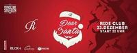Dear Santa #La Familia - Christmas Special@Ride Club