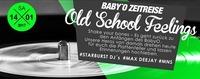 Baby O Zeitreise - Old School Feelings – Baby O Heroes!@Baby'O