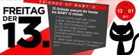 Friends of BABY O am Freitag den 13.!@Baby'O