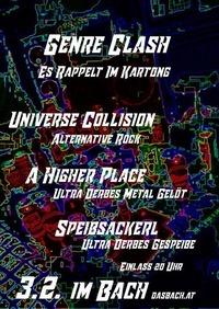 Der Genre Clash. Universe Collision/A Higher Place/Speibsackerl@dasBACH