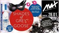 ▲▲ Shades of Grey GOOSE ▲▲@MAX Disco