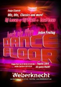 Back on the Dancefloor - 80s, 90s, Classics & more!@Weberknecht