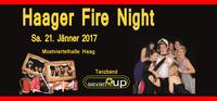Haager Fire Night 2017 (Ball)@Mostviertelhalle Haag