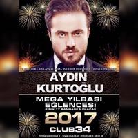 SILVESTER 2017 - Yilbasi Eglencesi - Aydin Kurtoglu @Club 34