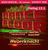 Back on the Dancefloor / Rock-Special@Weberknecht
