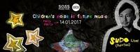 Roovestar pres. Children's noise is future music w/ SUDO@SASS