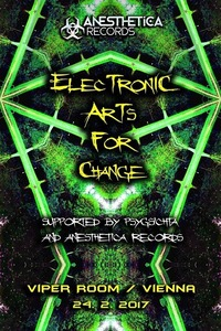 Electronic Arts For Change ft. Anesthetica Rec. & Psygsichta@Viper Room