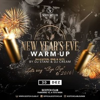 New Year's Eve • Warm Up • 30/12/16@Scotch Club