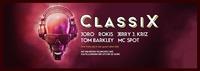 ClassiX - Eine Party wie in der guten alten Zeit - Kantine Linz@Die Kantine