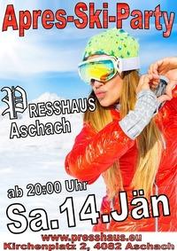 Apres Ski Party im Presshaus Aschach @Presshaus Aschach