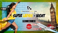 Super Ladies Night@Cabrio
