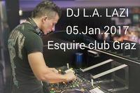 DJ L.A. LAZI 05.01.2017@ESQUIRE