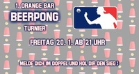 •• 1. Orange Bar Beerpong Turnier ••@Orange Bar