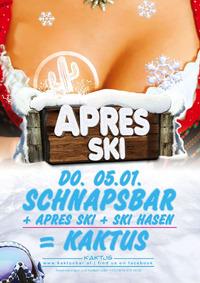 Apres Ski@Kaktus Bar