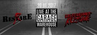 Live at the Garage - Restare & EasterBunny Killzone@Warehouse
