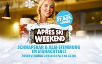 Apres Ski Weekend@Stehachterl