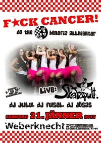 F★CK Cancer! do the ska benefiz allnighter - ft. Skatapult@Weberknecht