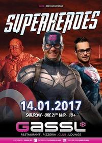 Gassl goes Hollywood - Superheroes@Gassl