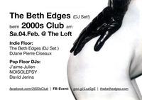 2000s Club mit The Beth Edges DJ-Set!@The Loft