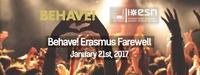 Behave! Erasmus Farewell@U4