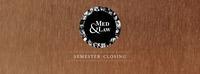 Med & Law - Sa 04.02. - Semester Closing@Chaya Fuera