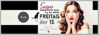 SUGAR - Freitag der 13.@Club Alpha