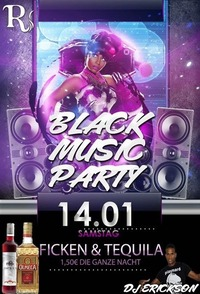 Tequila Black Music Ficken Party@Riverside