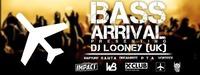 Bass Arrival Pres. DJ Looney@Rush Club