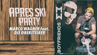 Après Ski PARTY mit MARCO Wagner feat. Die Obersteirer@Musikpark-A1