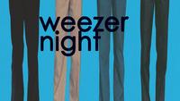 Weezer Night // HIYH : B72@B72