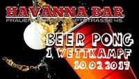 I. Beer Pong Im Havanna Bar@Havanna Bar