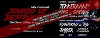 Sounds Of Destruction (2 dance floors - HT&HC) + after party@Club SEVEN Discotheque