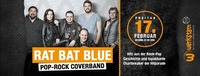 RAT BAT BLUE - Pop-Rock Coverband@Werkstatt Kufstein