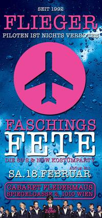FLIEGER - Faschings Fete@Cabaret Fledermaus