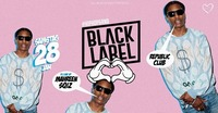 BLACK LABEL - REPUBLiC CLUB - #Salzburgsfinest@Republic