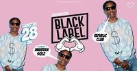 BLACK LABEL - REPUBLiC CLUB - #Salzburgsfinest@Republic